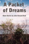 A Packet of Dreams - John Howard Reid