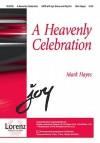 A Heavenly Celebration - Mark Hayes