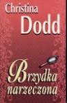 Brzydka narzeczona - Christina. Dodd