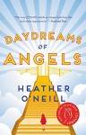 Daydreams Of Angels - Heather O'Neill