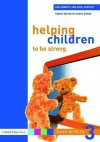 Helping Children to Be Strong - Sandy Green, Roberts/Harpley, Avril Harpley