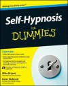 Self-Hypnosis for Dummies - Mike Bryant, Peter Mabbutt