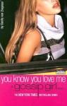 You Know You Love Me - Cecily von Ziegesar, Christina Ricci