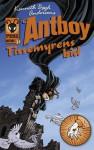 Antboy - Tissemyrens bid - Kenneth Bøgh Andersen