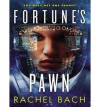 [ Fortune's Pawn (Library - CD) (Paradox #1) by Bach, Rachel ( Author ) Nov-2013 Compact Disc ] - Rachel Bach