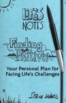 Finding Your Positives: Your Personal Plan for Facing Life's Challenges - Steve Ward