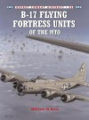 B-17 Flying Fortress Units of the MTO - William Hess, Mark Styling