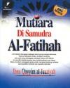 Mutiara Di Samudera Al- Fatihah - ابن قيم الجوزية