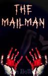 The Mailman (An Erotic Thriller) - Evan Bollinger