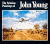 The Aviation Paintings of John Young - John Young