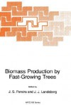 Biomass Production by Fast-Growing Trees (NATO Science Series E: (closed)) - J.S. Pereira, J.J. Landsberg