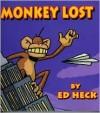 Monkey Lost - Ed Heck