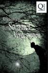 Der Sommer der Vergessenen: Band 1 von 2 (German Edition) - Rene Grandjean