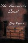 The Basement's Secret - Gay Ingram