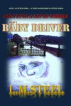 Baby Driver - L.M. Steel