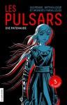 Les Pulsars - Coffret numérique: Les (French Edition) - Eve Patenaude, Daniel Sylvestre