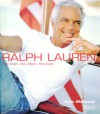 Ralph Lauren: The Man, the Vision, the Style - Colin McDowell
