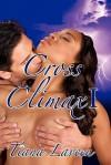 Cross Climax I - Tiana Laveen