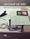Un Coup de Des: Writing Turned Image, an Alphabet of Pensive Language - Sabine Folie, Jacques Rancière, Michael Newman, Dietrich Karner