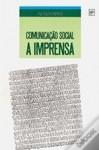 Comunicação Social - A Imprensa - Nuno Crato