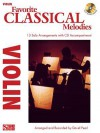 Favorite Classical Melodies: Violin [With CD (Audio)] - David Pearl