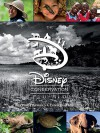 The Disney Conservation Fund: Carrying Forward a Conservation Legacy (Disney Editions Deluxe) - John Baxter