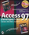 Access 97 Developer's Set [With (2) CDROM That Contain All the Sample Codes..] - Mike Gilbert, Paul Litwin