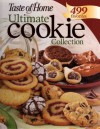 The Ultimate Cookie Collection: 499 Favorites - Taste of Home, Janet Briggs