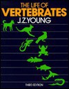 The Life of Vertebrates - J.Z. Young, Marion Nixon