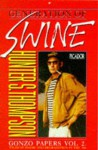 Generation of Swine - Hunter S. Thompson