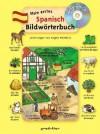Mein erstes Spanisch Bildwörterbuch + CD - Angela Weinhold
