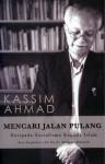 Mencari Jalan Pulang: Daripada Sosialisme Kepada Islam - Kassim Ahmad, Mahathir Mohamad