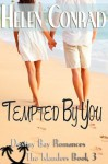 Tempted By You - Helen Conrad