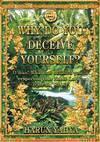 Why Do You Deceive Yourself? - Harun Yahya