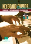 Keyboard Chords Deluxe: Full-Color Photos and Diagrams for Over 900 Chords - Hal Leonard Publishing Company