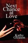 Next Chance at Love - Kathy Gleason