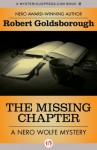 The Missing Chapter (The Nero Wolfe Mysteries Book 7) - Robert Goldsborough