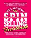 Spin Selling Fieldbook Practical Tools, Methods, Exercises, & Resources (Paperback, 1996) - Neil Rackham