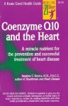 Coenzyme Q10 And The Heart - Stephen Sinatra