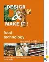 Food Technology (Design & Make It) - Jill Robinson