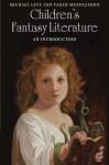 Children's Fantasy Literature: An Introduction - Michael Levy, Farah Mendlesohn