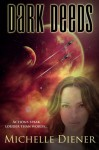 Dark Deeds (Class 5 Series) (Volume 2) - Michelle Diener