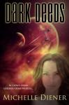 Dark Deeds (Class 5 Series) (Volume 2) - Michelle Diener