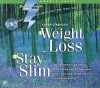 Weight Loss + Stay Slim - Bob Griswold