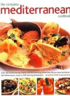 The Complete Mediterranean Cookbook - Jacqueline Clarke, Joanna Farrow, Jacqueline Clarke and Joanna Farrow