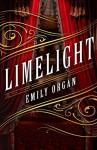 Limelight - Emily Organ