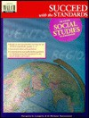 Succeed With The Standards In Your Social Studies Classroom - Margaret A. Laughlin, H. Michael Hartoonian