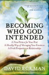 Becoming Who God Intended - David Eckman