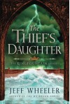 The Thief's Daughter (The Kingfountain Series) - Jeff Wheeler