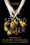 The Second Sister: A Novel - Claire Kendal
